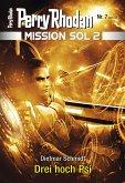 Drei hoch Psi / Perry Rhodan - Mission SOL 2020 Bd.7 (eBook, ePUB)