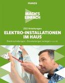 Mach's einfach: Elektro-Installationen im Haus (eBook, PDF)