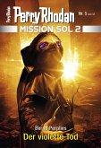 Der violette Tod / Perry Rhodan - Mission SOL 2020 Bd.5 (eBook, ePUB)
