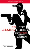 Es lebe James Bond 007
