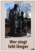 Wer singt, lebt länger