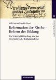 Reformation der Kirche - Reform der Bildung