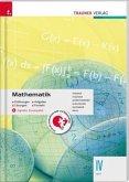 Mathematik IV HLT + digitales Zusatzpaket - Erklärungen, Aufgaben, Lösungen, Formeln