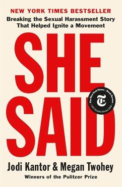 She Said - Kantor, Jodi; Twohey, Megan