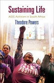 Sustaining Life: AIDS Activism in South Africa