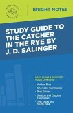 Study Guide to The Catcher in the Rye by J.D. Salinger (eBook, ePUB)