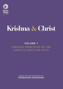 Krishna & Christ, Volume 1 - Marga, Bhakti