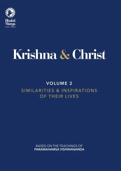 Krishna & Christ, Volume 2 - Marga, Bhakti