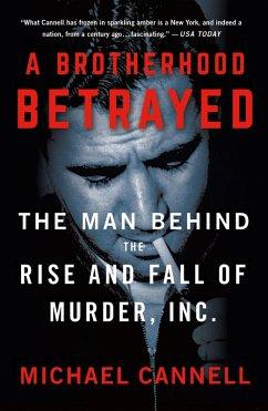 A Brotherhood Betrayed (eBook, ePUB) - Cannell, Michael