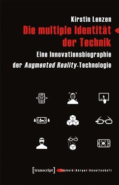 Die multiple Identität der Technik (eBook, PDF) - Lenzen, Kirstin