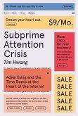 Subprime Attention Crisis (eBook, ePUB)