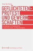 Geflüchtetenprotest und Gewerkschaften (eBook, PDF)