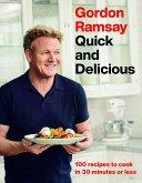 Gordon Ramsay Quick and Delicious (eBook, ePUB)