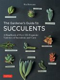 The Gardener's Guide to Succulents (eBook, ePUB)