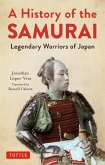 A History of the Samurai (eBook, ePUB)