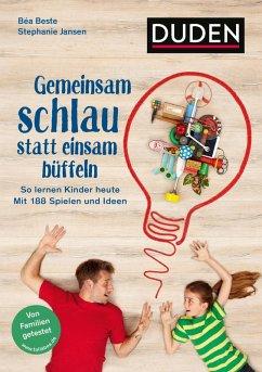 Gemeinsam schlau statt einsam büffeln (eBook, ePUB) - Beste, Béa; Jansen, Stephanie