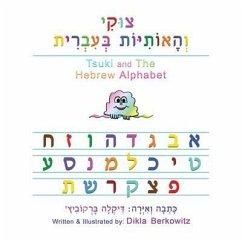 Tsuki and The Hebrew Alphabet (eBook, ePUB) - Berkowitz, Dikla