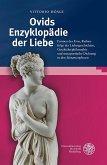 Ovids Enzyklopädie der Liebe