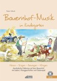 Bauernhof-Musik im Kindergarten (inkl. CD)