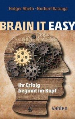 Brain it easy - Abeln, Holger; Basiaga, Norbert