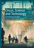 Circus, Science and Technology