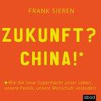 Zukunft? China! (MP3-Download)