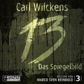 Das Spiegelbild - Dreizehn, Band 3 (ungekürzt) (MP3-Download)