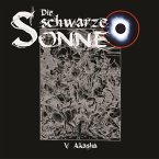 Die schwarze Sonne, Folge 5: Akasha (MP3-Download)