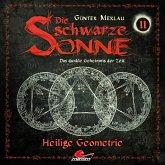 Die schwarze Sonne, Folge 11: Heilige Geometrie (MP3-Download)