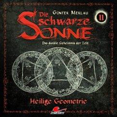 Die schwarze Sonne, Folge 11: Heilige Geometrie (MP3-Download) - Merlau, Günter