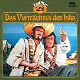 Karl May, Grüne Serie, Folge 23: Das Vermächtnis des Inka (MP3-Download)