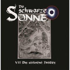 Die schwarze Sonne, Folge 8: Das verlorene Paradies (MP3-Download) - Merlau, Günter