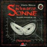 Die schwarze Sonne, Folge 15: Phasenraum (MP3-Download)