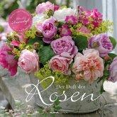 Der Duft der Rosen 2021 - mit Duftlack - Bildkalender