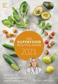 Der Superfood-Rezeptkalender 2021 - Rezeptkalender