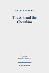 The Ark and the Cherubim - Eichler, Raanan