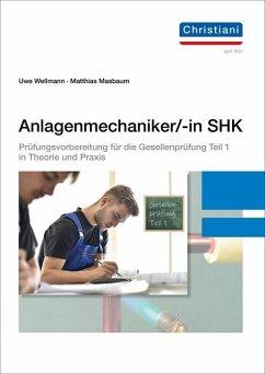 Anlagenmechaniker/-in SHK - Wellmann, Uwe; Masbaum, Matthias