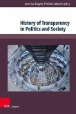 History of Transparency in Politics and Society