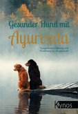 Gesunder Hund mit Ayurveda