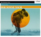 Der Sonne nach, 3 Audio-CD