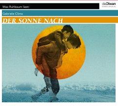 Der Sonne nach, 3 Audio-CD - Clima, Gabriele