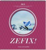 Zefix! Wandkalender 2021