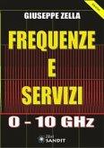 Frequenze e Servizi 0-10 GHz (eBook, PDF)