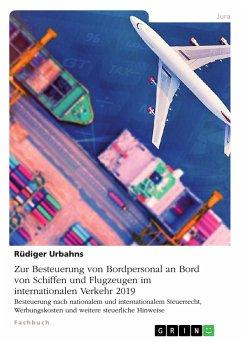 Zur Besteuerung von Bordpersonal an Bord von Schiffen und Flugzeugen im internationalen Verkehr 2019 (eBook, PDF)