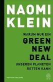 Warum nur ein Green New Deal unseren Planeten retten kann (eBook, ePUB)