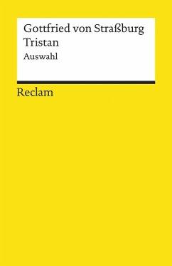 Tristan. Auswahl (eBook, ePUB) - Gottfried Von Straßburg