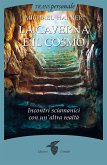 La caverna e il cosmo (eBook, ePUB)