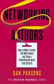 Networking for Authors (The Creative Business Series, #2) (eBook, ePUB)