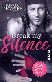 Break my Silence / Read! Sport! Love! Bd.8 (eBook, ePUB)