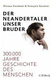 Der Neandertaler, unser Bruder (eBook, PDF)